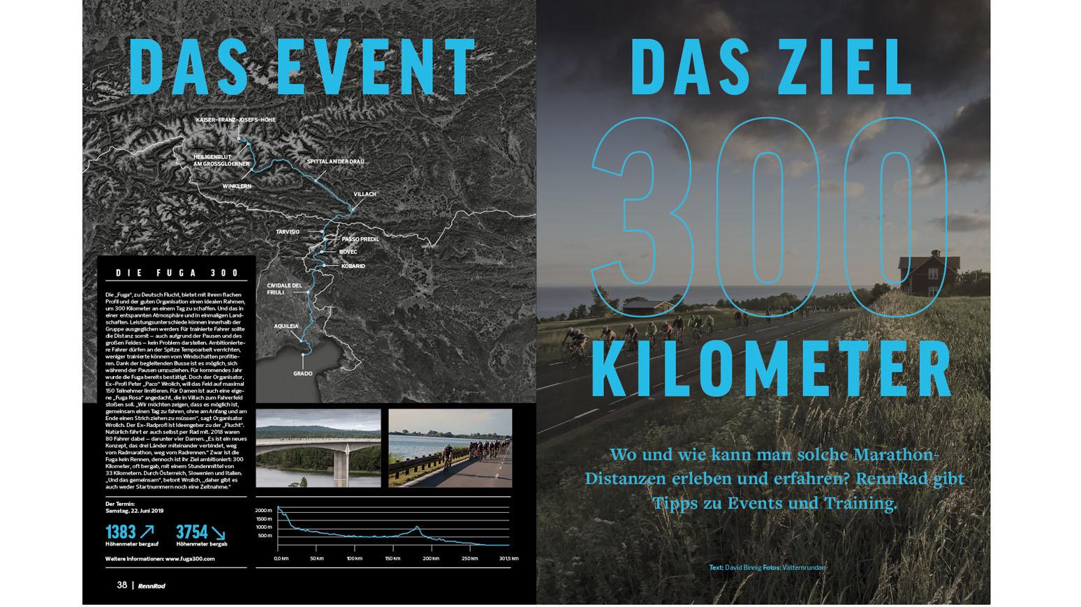 300 Kilometer: Training für die Langstrecke. Dazu: ausgewählte Langstrecken-Events